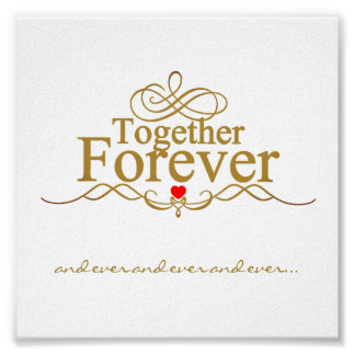 Together In Love Forever Gold Typography Poster