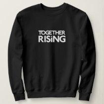 Together Rising Crewneck Sweatshirt