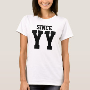 Together Since Wedding Anniversary (SINCE) T-Shirt