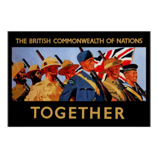 Together ~ The British Commonwealth of Nations Poster