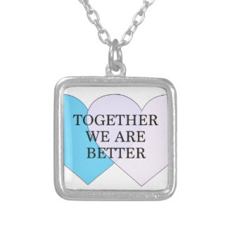 Together we are better custom jewelry