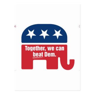 Together we can beat Dem ! Postcard