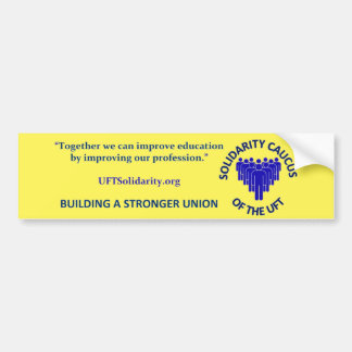 Together We Can Build a Stronger Union Bumper Sticker