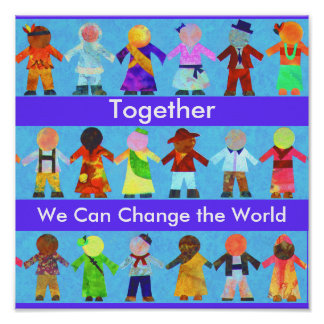 Together We Can Change the World Poster