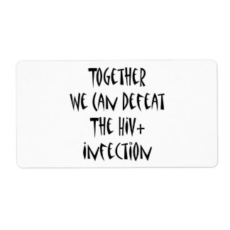 Together We Can Defeat The HIV Infection Custom Shipping Label