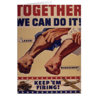 Together we can do it WWII Propaganda Card