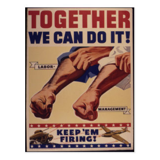 Together we can do it WWII Propaganda Postcard