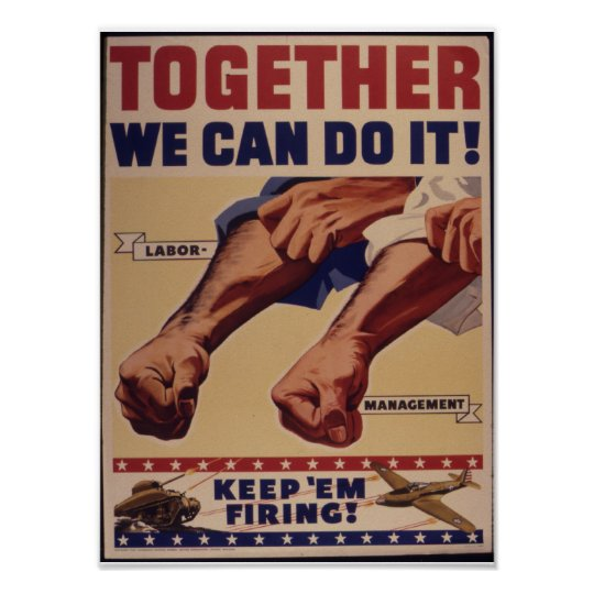 Together We Can Do It WWII Propaganda Poster