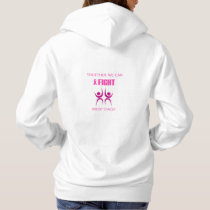 Together we can fight breast cancer hoodie