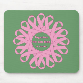 Together We Can Find a Cure Pink Ribbons Mouse Pad