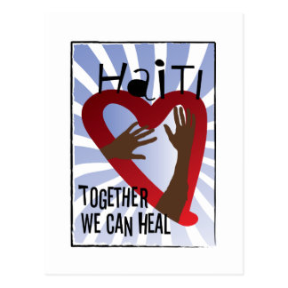 Together we can Heal - Support Haiti Postcard