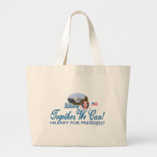 Together We Can! Hillary For President Bag