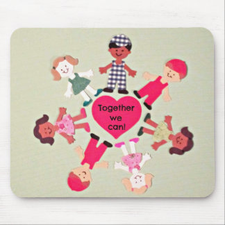 Together We Can! Mouse Pad