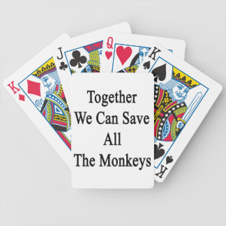 Together We Can Save All The Monkeys Bicycle Playing Cards
