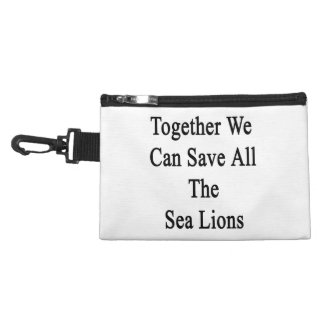 Together We Can Save All The Sea Lions Accessory Bags