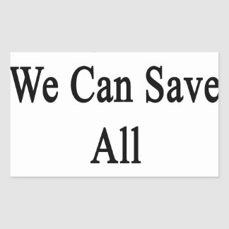 Together We Can Save All The Turtles Rectangular Sticker