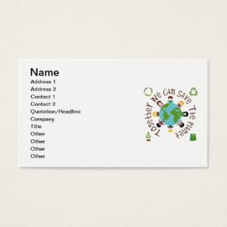Together We Can Save the Planet Business Card