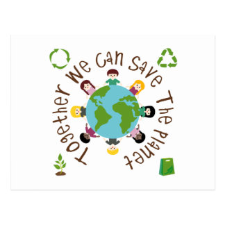 Together We Can Save the Planet Postcard