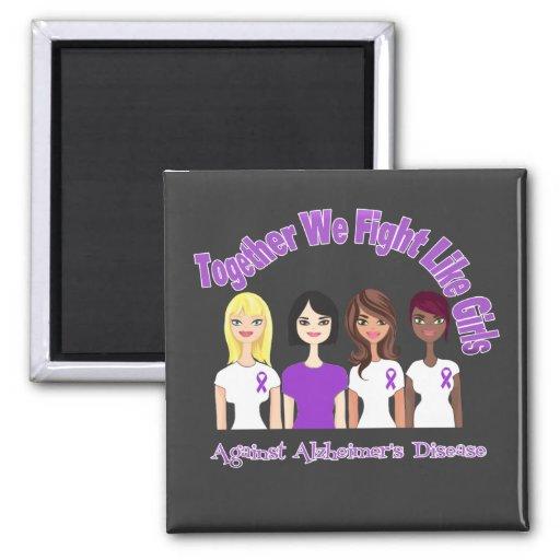 Together We Fight Like Girls Alzheimer's Disease Fridge Magnet