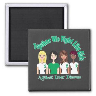 Together We Fight Like Girls Liver Disease Magnet