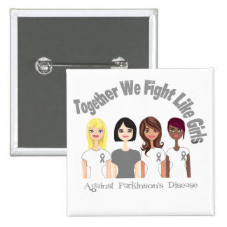 Together We Fight Like Girls Parkinson's Disease Button