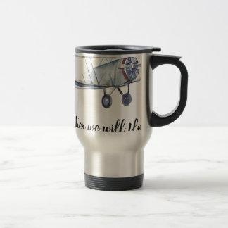 Together we will fly travel mug