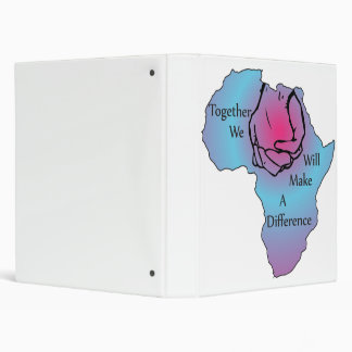 Together We Will make a Difference Binder