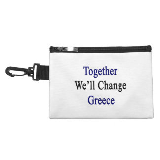Together We'll Change Greece Accessories Bags