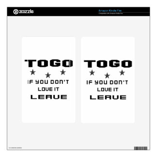 Togo If you don't love it, Leave Decal For Kindle Fire