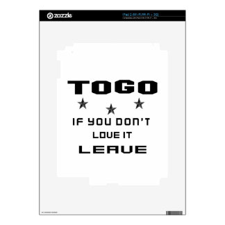 Togo If you don't love it, Leave Decal For The iPad 2