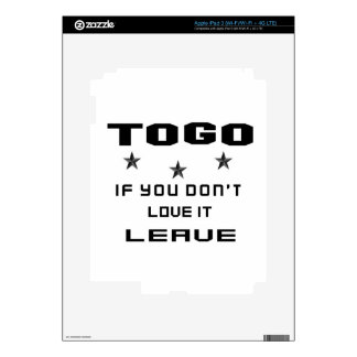 Togo If you don't love it, Leave iPad 3 Skins