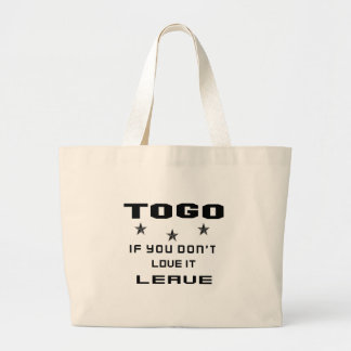 Togo If you don't love it, Leave Large Tote Bag