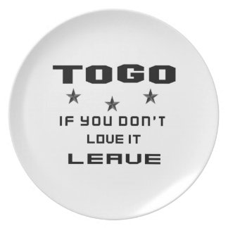 Togo If you don't love it, Leave Melamine Plate