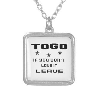 Togo If you don't love it, Leave Silver Plated Necklace