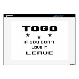 Togo If you don't love it, Leave Skins For Laptops