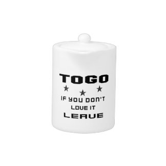 Togo If you don't love it, Leave Teapot