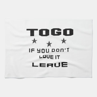 Togo If you don't love it, Leave Towel