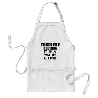 TOGOLESE CULTURE IT IS A WAY OF LIFE ADULT APRON