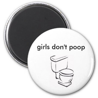 toilet, girls don't poop 2 inch round magnet