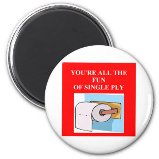 toilet paper insult refrigerator magnet