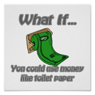 Toilet Paper Money Posters