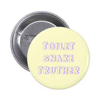 toilet snake truther button