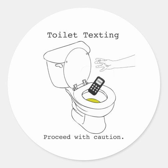 Toilet Texting Classic Round Sticker