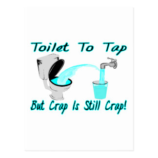 Toilet To Tap Post Cards