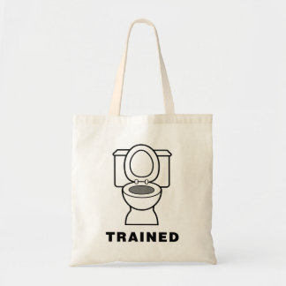 Toilet Trained Budget Tote Bag
