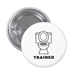 Toilet Trained 1 Inch Round Button