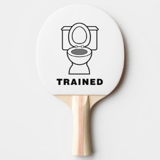 Toilet Trained Ping Pong Paddle