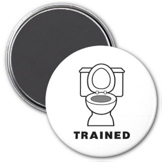 Toilet Trained 3 Inch Round Magnet