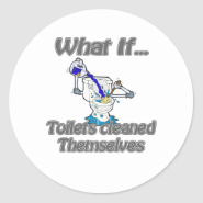 toilets cleaned themselves classic round sticker