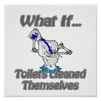 toilets cleaned themselves print